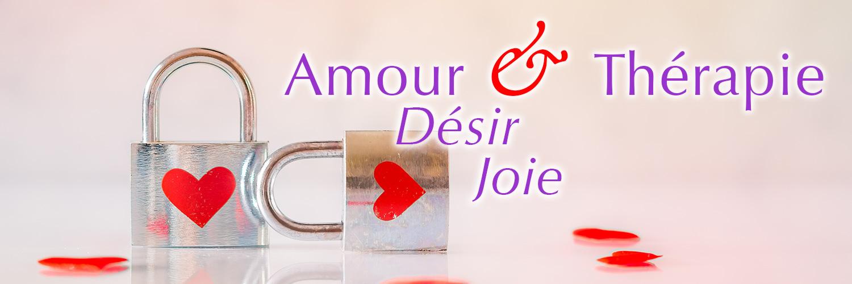Amour - Désir - Joie & Thérapie